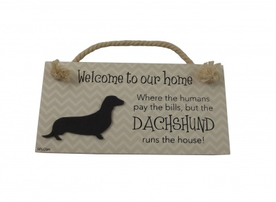 Welcome To Our Home - Dachshund Plaque