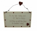 At My Age Rolling Out Of Bed Is Easy Plaque