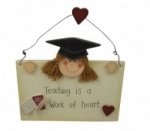 Teaching is a work of heart Plaque