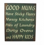 Good Mums Happy Kids Wall Plaque