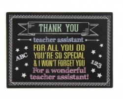 Thank You Teacher Assistant Chalk Board Plaque