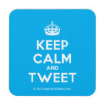 Bluebell 33 Keep Calm and Tweet On Coaster