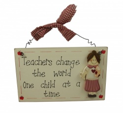 Teachers Change The World Sentimental Gift Plaque