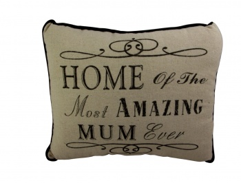 Home Of The Most Amazing Mum Sentimental Cushion