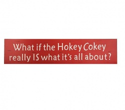 Heaven Sends What if the Hokey Is What It Really Is About Sign