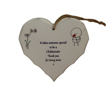 Thankyou For Being My Childminder Hanging Heart Gift Plaque