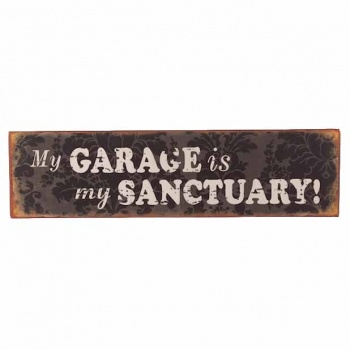 Heaven Sends My Garage is My Sanctuary Metal Wall Sign