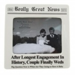 Really Great News Longest Engagement Photo Frame