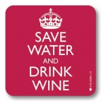 Bluebell 33 Save Water and Drink Wine Coaster