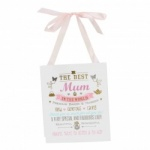 Signography Best Mum Hanging Gift Plaque