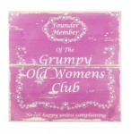 Novelty Pink Grumpy Old Womens Club Wooden Sign