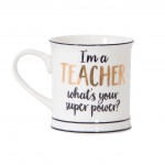 Sass and Belle I'm A Teacher What's Your Super Power Mug