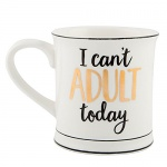 Sasse and Belle Novelty I can't Adult Today Mug